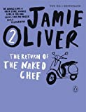 Cover of The Return of the Naked Chef by Jamie Oliver 0141042966