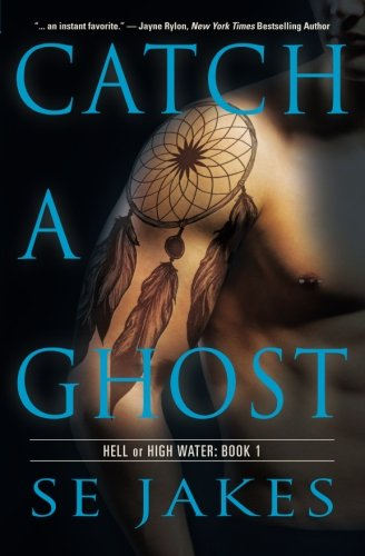 Image of Catch a Ghost (Hell or High Water)