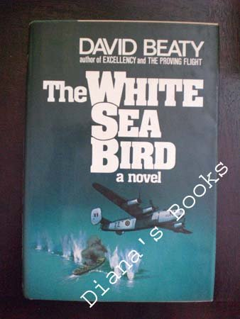 The White Sea Bird, DAVID BEATY