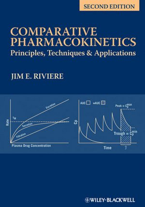 Comparative Pharmacokinetics: Principles, Techniques and...