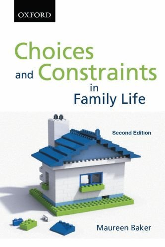 choices-and-constraints-in-family-life-sociology-series
