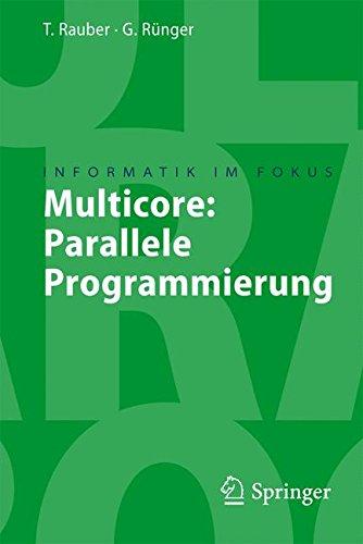 multicore-parallele-programmierung-informatik-im-fokus-german-edition