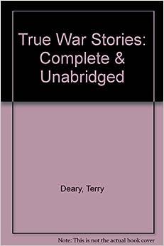 true war stories complete amp unabridged amazon co uk