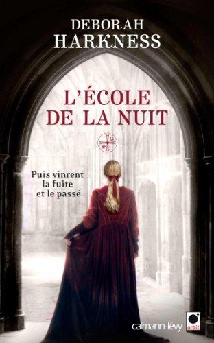 Le Livre perdu des sortilèges (2) : L'Ecole de la nuit