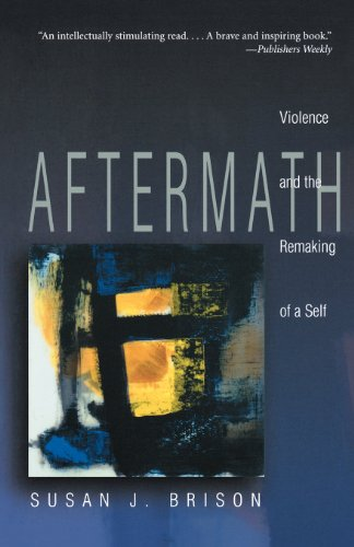 Aftermath: Violence and the Remaking of a Self