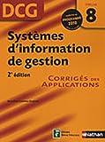 echange, troc Annelise Couleau-Dupont - DCG Épreuve 8 : Systèmes d'information et de gestion - Corrigés des applications