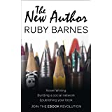 The New Author: Writing, E-Publishing & Social Mediaby Ruby Barnes