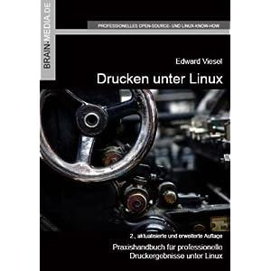 eBook Cover für  Drucken unter Linux Praxishandbuch f uuml r professionelle Druckergebnisse unter Linux