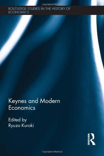 Keynes and Modern Economics (Routledge Studies in the History of Economics)
