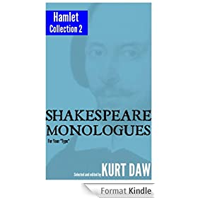 """10 More Shakespeare Monologues for Leading Men: The """"Hamlet"""" Collection, Vol. 2 (Shakespeare Monologues for Your """"Type"""" Book 8) (English Edition)"""