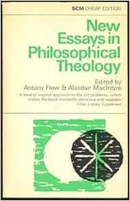new essays in philosophical theology antony flew