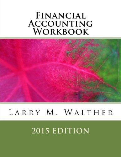 Financial Accounting Workbook 2015 Edition