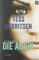 Die Again: A Rizzoli and Isles Novel