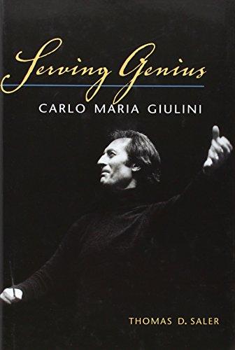 Serving Genius: Carlo Maria Giulini