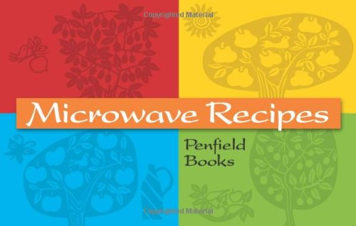Microwave Recipes Penfield Books by Michelle Nagle Spencer