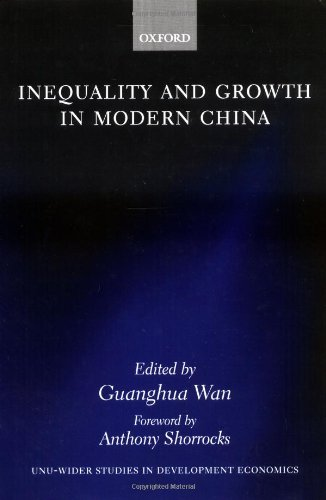 Inequality And Growth In Modern China (W I D E R Studies In Development Economics)