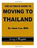 The Ultimate Guide to Moving to Thailand - Living in Bangkok