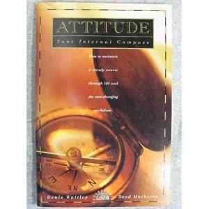 Attitude : Your Internal Compass