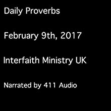 Daily Proverbs, February 9, 2017 Audiobook by  Interfaith Ministry UK Narrated by  411 Audio