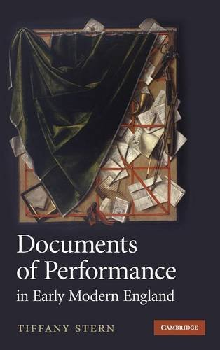 Documents of Performance in Early Modern England Hardback