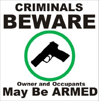 Criminals Beware Owner and Occupants May Be Armed Sticker (business window gun carry) (Owner Armed compare prices)