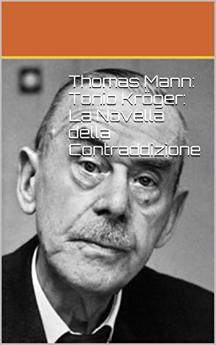 thomas-mann-tonio-kroger-la-novella-della-contraddizione