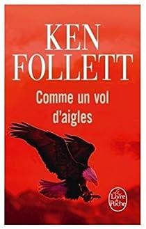 Comme un vol d'aigles par Follett