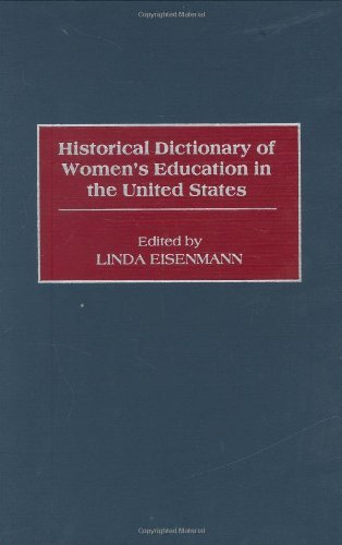 Historical Dictionary of Women's Education in