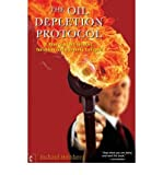 img - for [(The Oil Depletion Protocol: A Plan to Avert Oil Wars, Terrorism and Economic Collapse)] [Author: Richard Heinberg] published on (October, 2006) book / textbook / text book