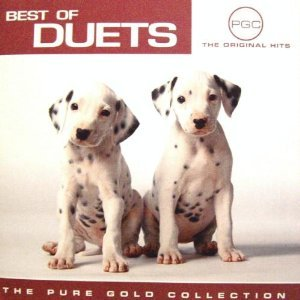 Best of Duets; the Pure Gold Collection