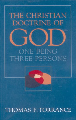 Christian Doctrine of God, One Being Three Persons (One God In Three Persons compare prices)