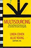 img - for Multisourcing: Moving Beyond Outsourcing to Achieve Growth And Agility book / textbook / text book