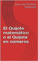 EL QUIJOTE MATEMÁTICO O EL QUIJOTE EN NÚMEROS (SPANISH EDITION)