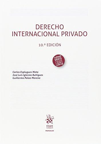Derecho Internacional Privado 10ª Edición 2016 (Manuales de Derecho Administrativo, Financiero e Internacional Público)