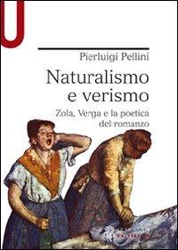 Naturalismo e verismo. Zola, Verga e la poetica del romanzo
