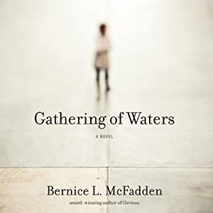 Gathering of Waters | [Bernice McFadden]