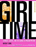 Girl Time: Literacy, Justice, and School-to-Prison Pipeline (Teaching for Social Justice) (Teaching for Social Justice (Paperback))