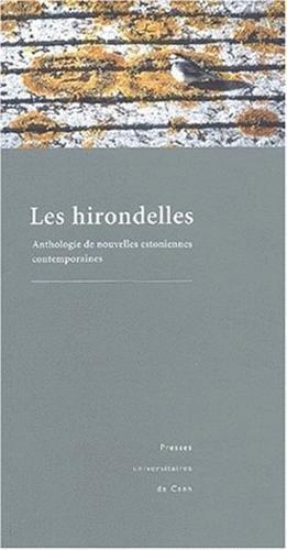 Les hirondelles. Anthologie de nouvelles estoniennes contemporaines