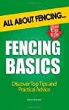 Fencing Basics: All About Fencing