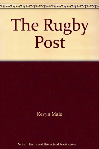 the-rugby-post-the-real-blokes-view-of-rugby-in-new-zealand
