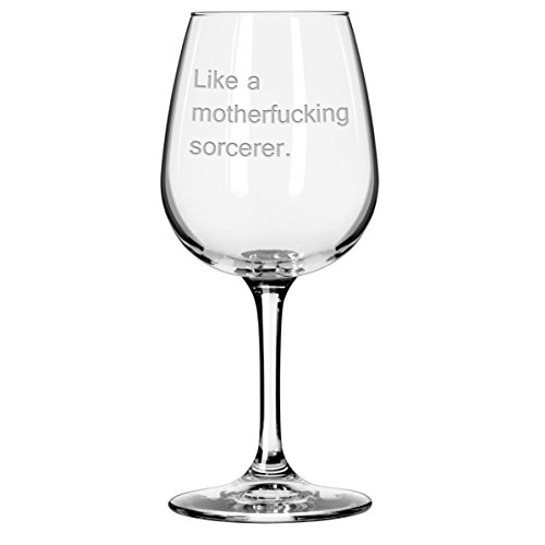 Like A Motherfucking Sorcerer Funny Wine Glass a la Cards Against Humanity