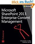 Microsoft SharePoint 2013: Enterprise...