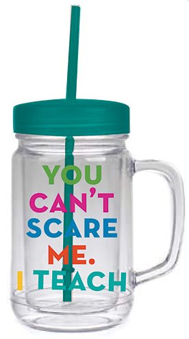 Teacher Gift - 24 oz Mason Jar with Lid and Straw with message