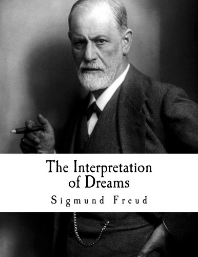 The Interpretation of Dreams (Sigmund Freud ...