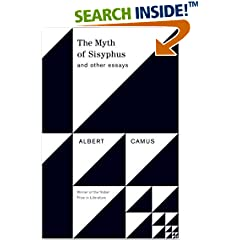 the myth of sisyphus albert camus educational philosophy theory the myth of sisyphus and other essays