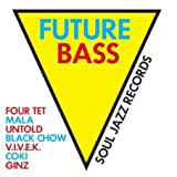 Future Bass: Soul Jazz Records Presents