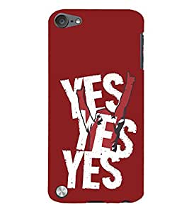 Yes Yes Yes 3D Hard Polycarbonate Designer Back Case Cover for Apple iPod Touch 5