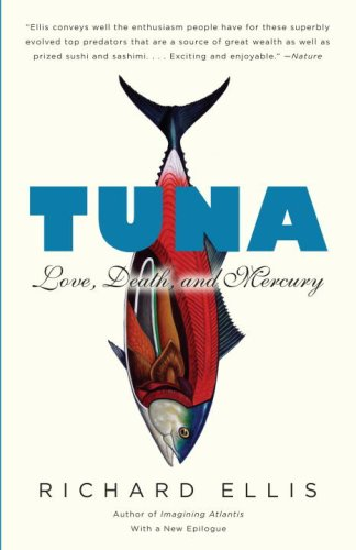 Tuna: Love, Death, and Mercury (Vintage)