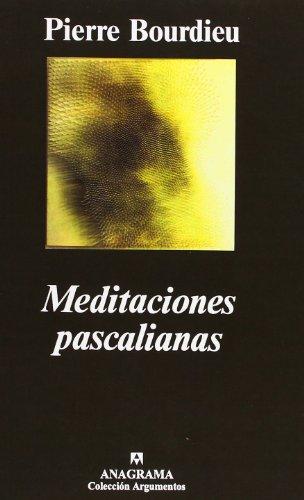 Meditaciones pascalianas (Argumentos)