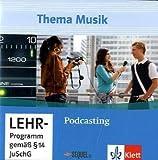 Thema Musik. Themenhefte für die Sekundarstufe II. Podcasting. Audio-CD